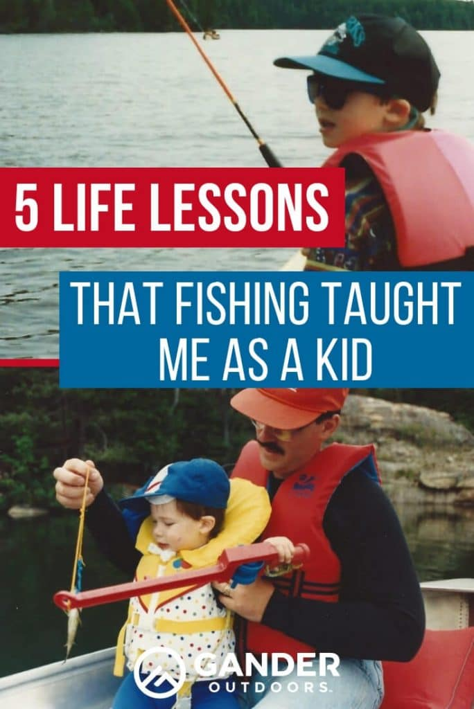 5 life lessons that fishing taught me as a kid