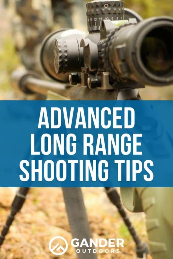Advanced long range shooting tips