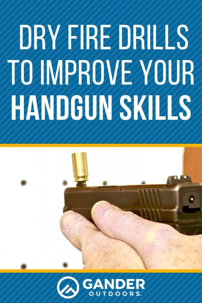 Dry fire drills to improve your handgun skills