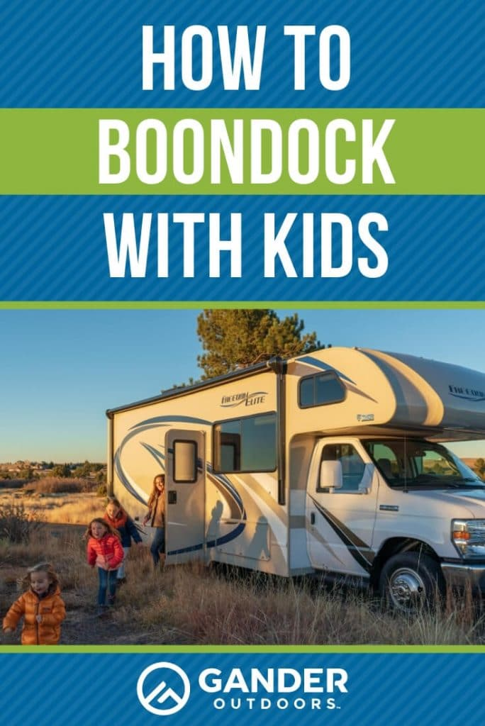 How to boondock with kids