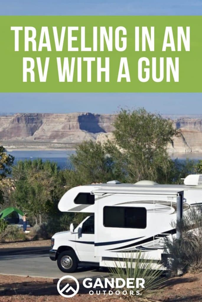 Traveling in an RV with a gun