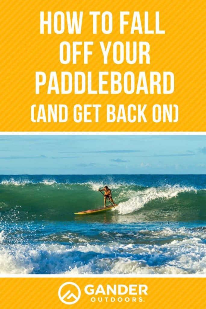 How to fall off your paddleboard and get back on