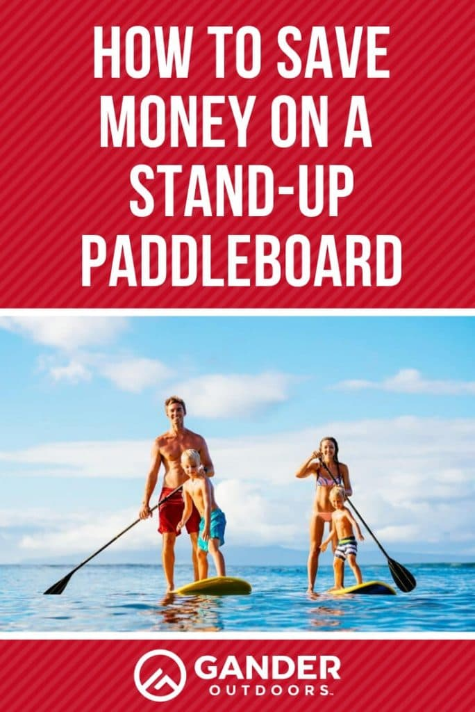 How to save money on a stand up paddleboard