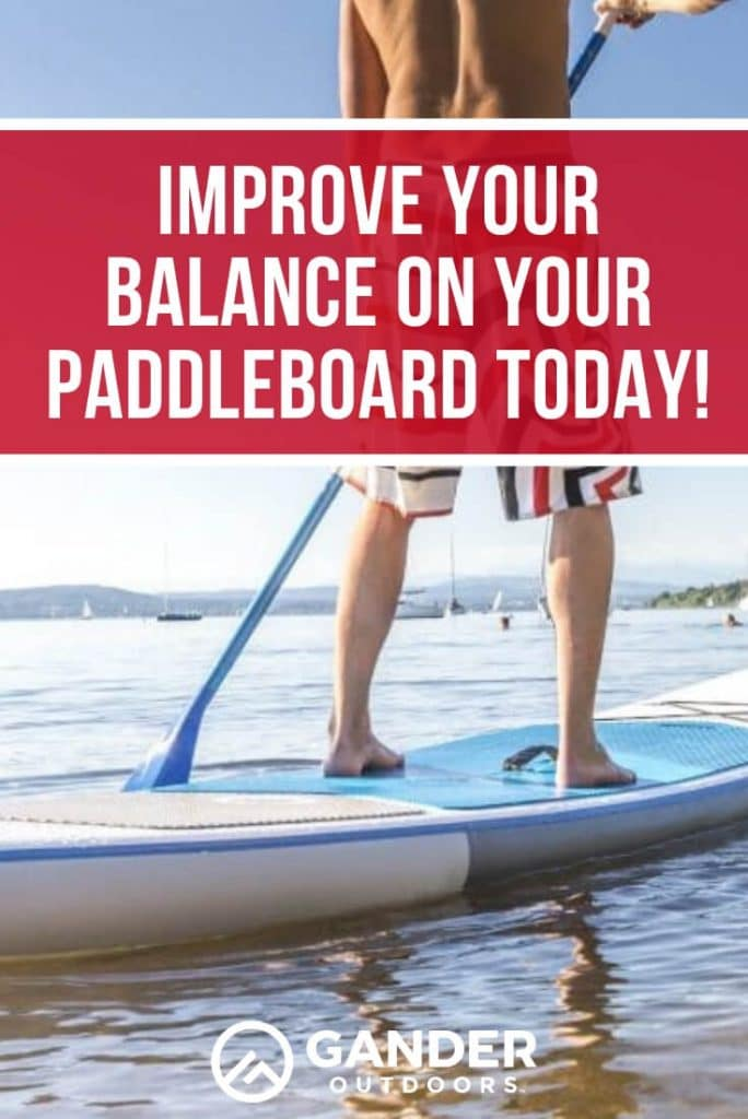 Improve your balance on your paddleboard today