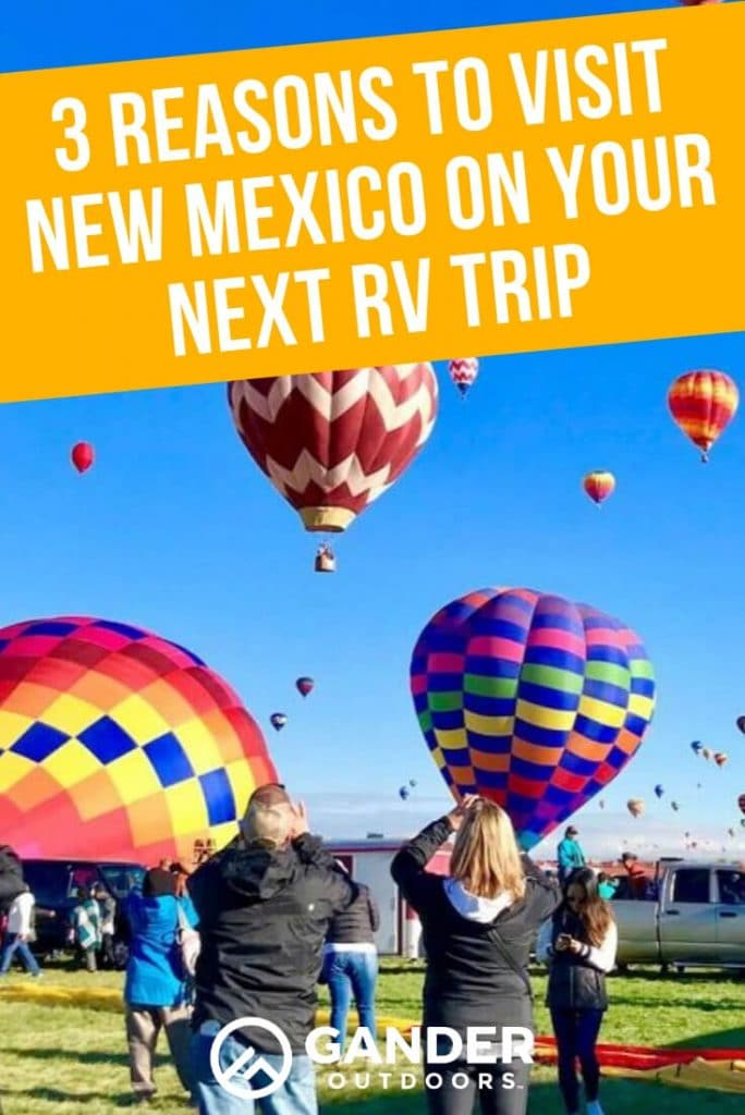 3 reasons to visit New Mexico on your next RV trip