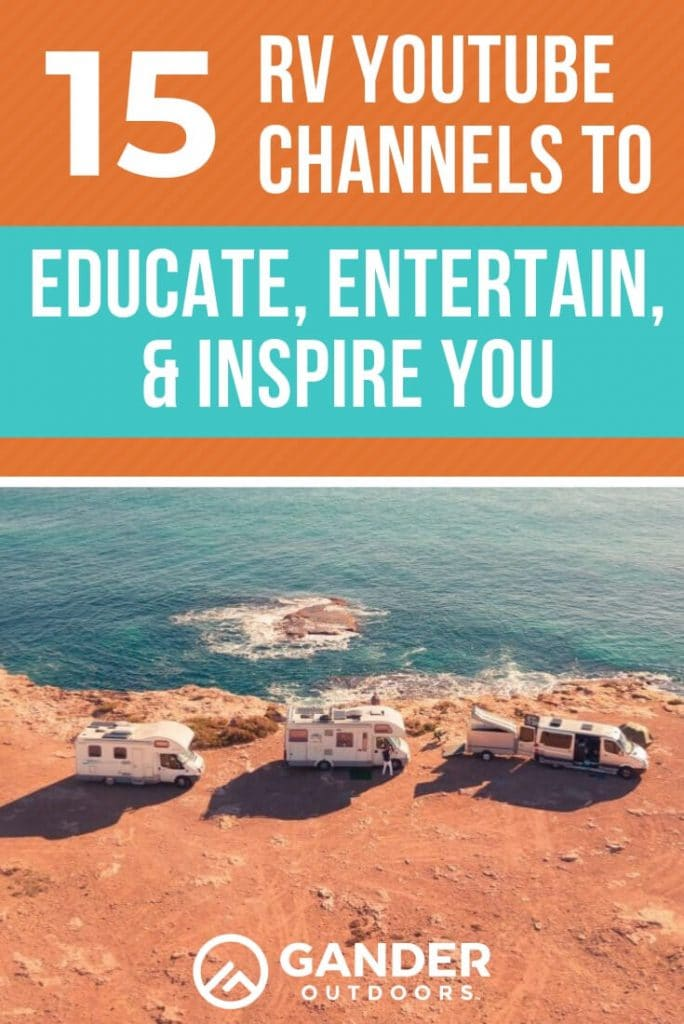 15 RV YouTube channels to educate, entertain, and inspire you