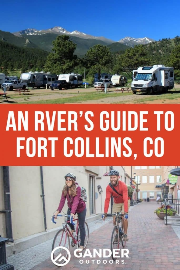 An RVer's guide to fort collins colorado