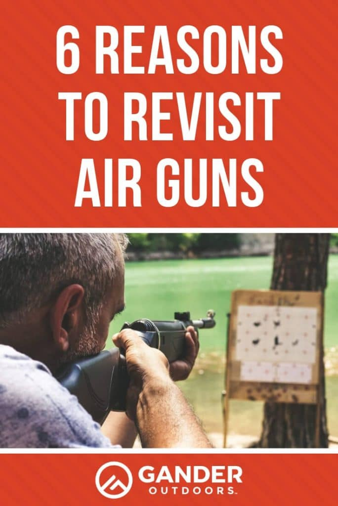 6 reasons to revisit air guns