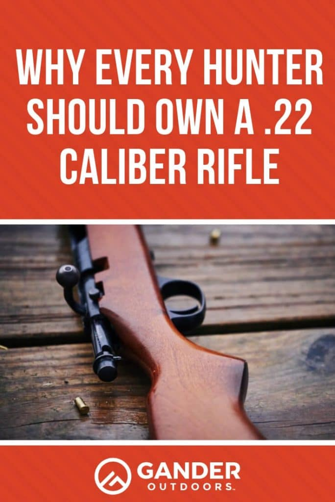 Why every hunter should own a .22 caliber rifle