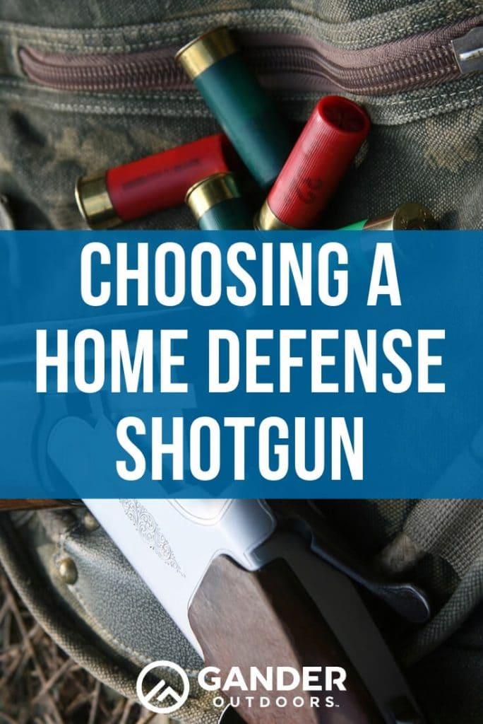 Choosing a home defense shotgun