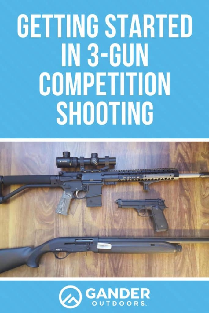 Getting started in 3 gun competition shooting