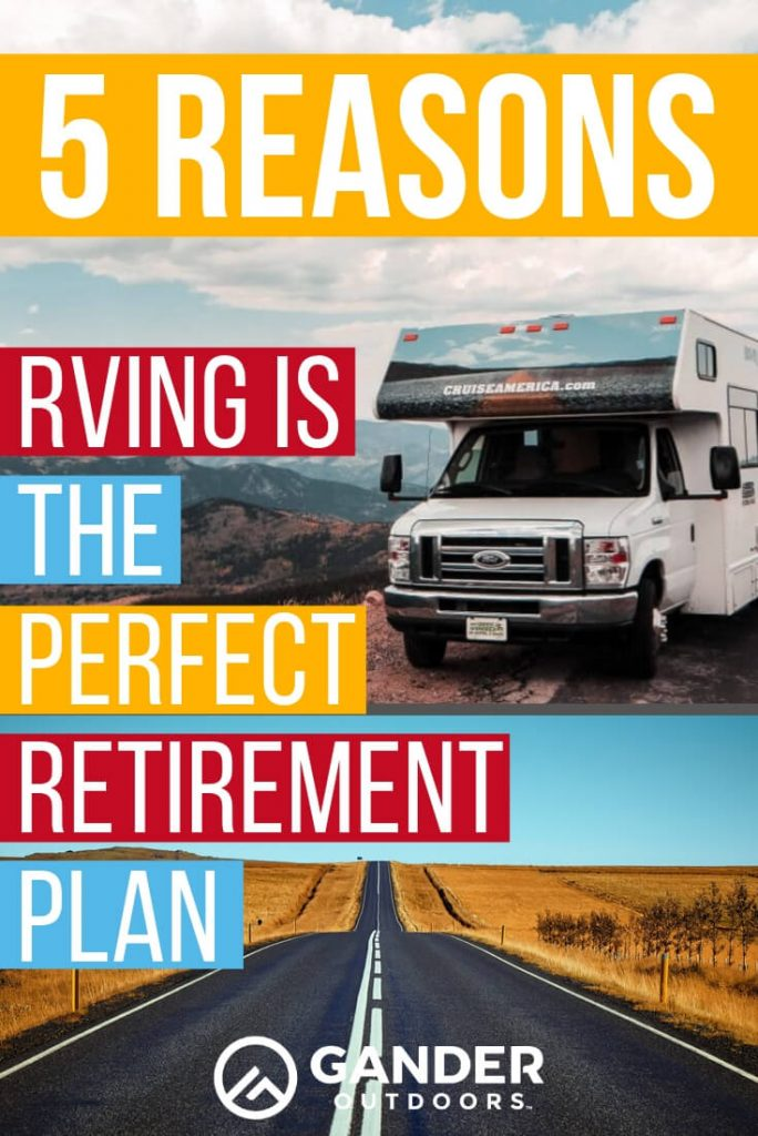 5 reasons RVing is the perfect retirement plan