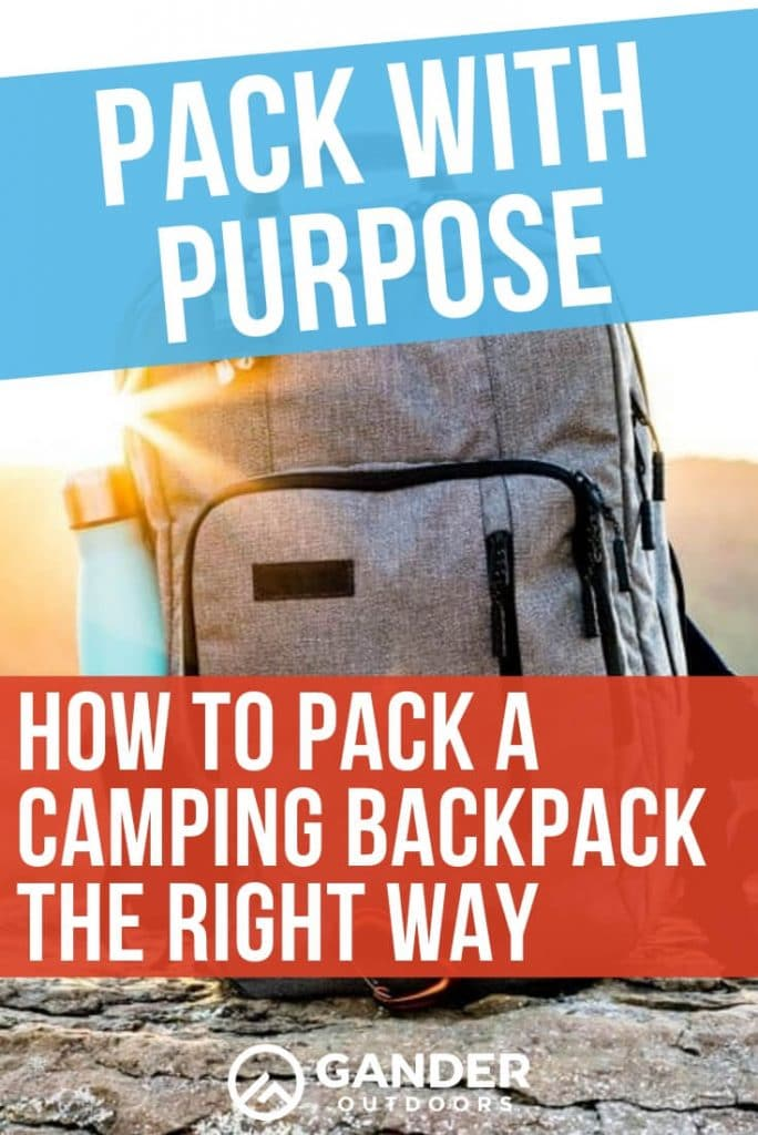 How to pack a camping backpack the right way