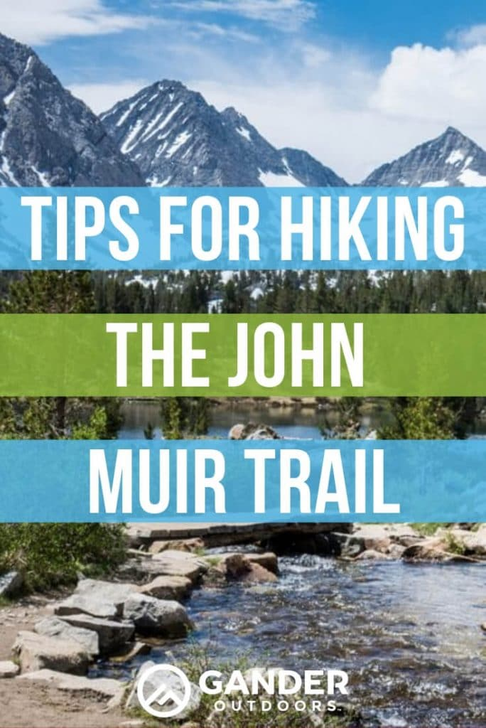 Tips for hiking the John Muir Trail