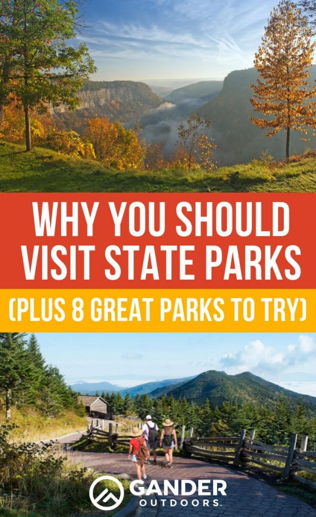 Why you should visit state parks - plus 8 great parks to try