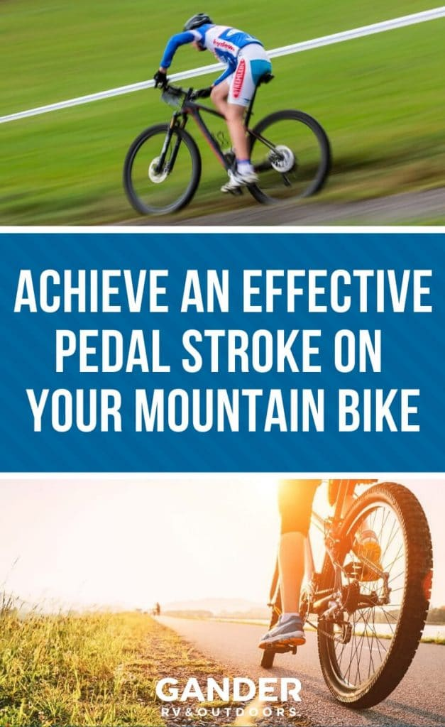Achieve an effective pedal stroke on your mountain bike