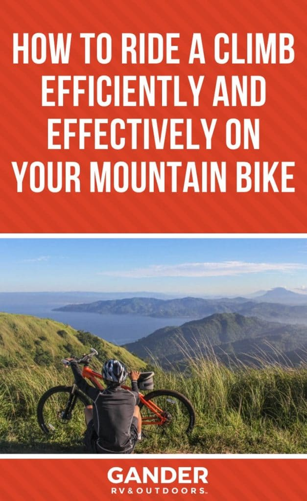 How to ride a climb efficiently and effectively on your mountain bike