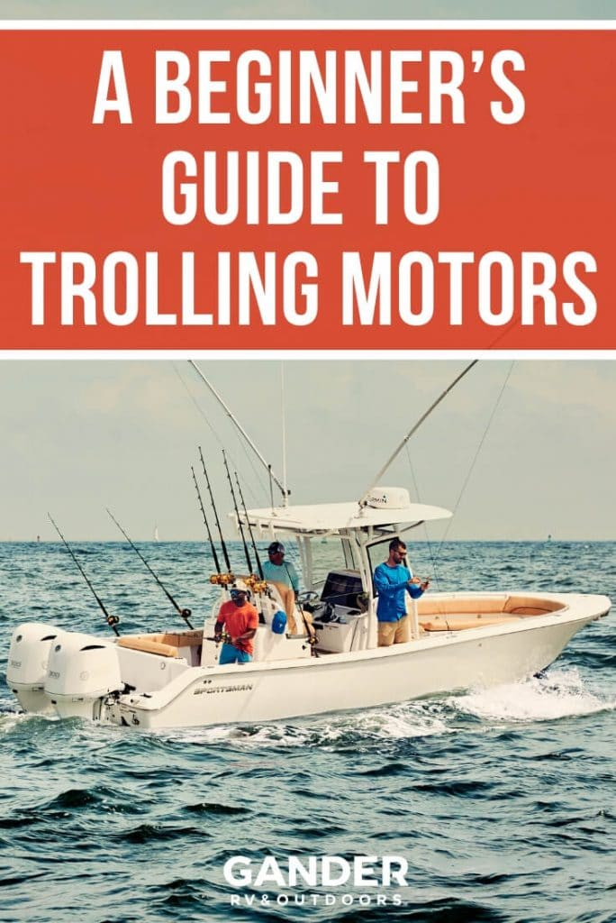 A beginner's guide to trolling motors