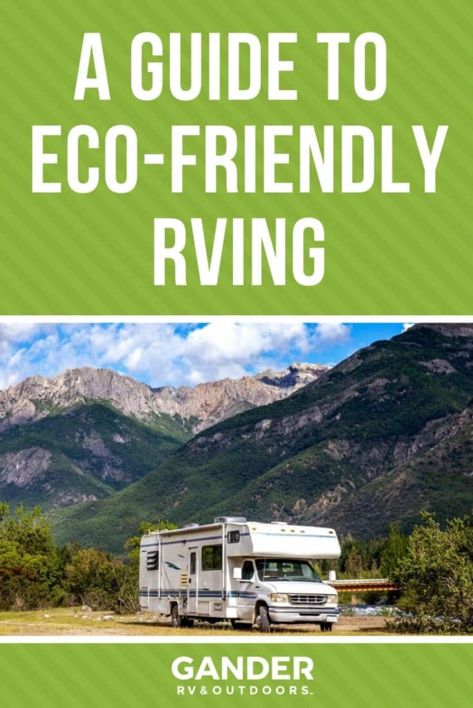 A guide to eco-friendly RVing