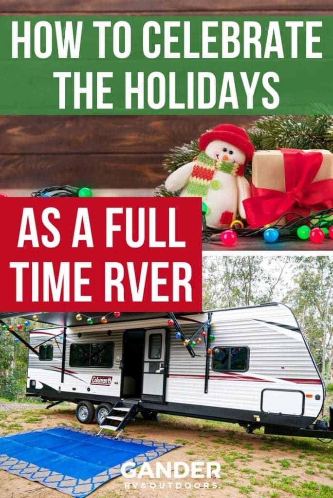 How to celebrate the holidays as a full-time RVer
