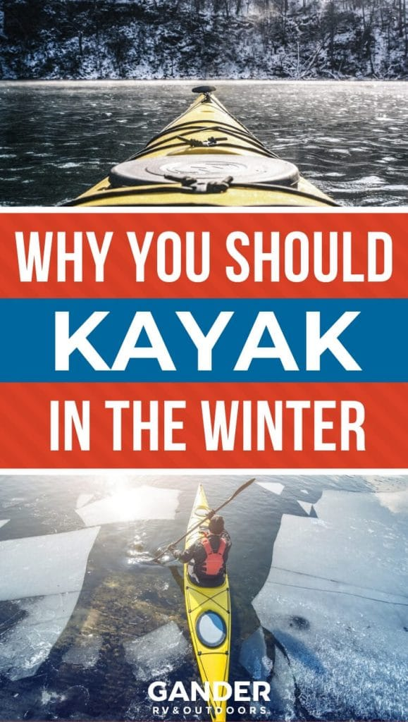 Why you should kayak in the winter