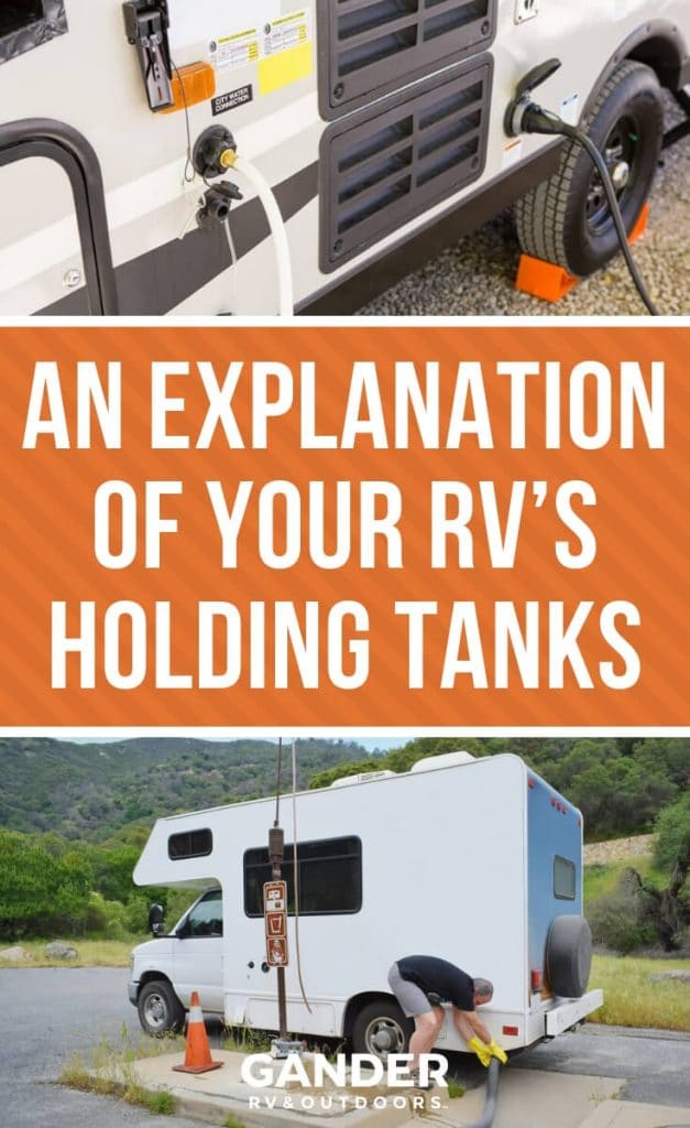 An explanation of your RV's holding tanks