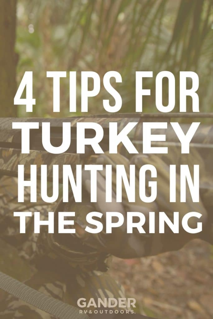 4 tips for turkey hunting in the spring