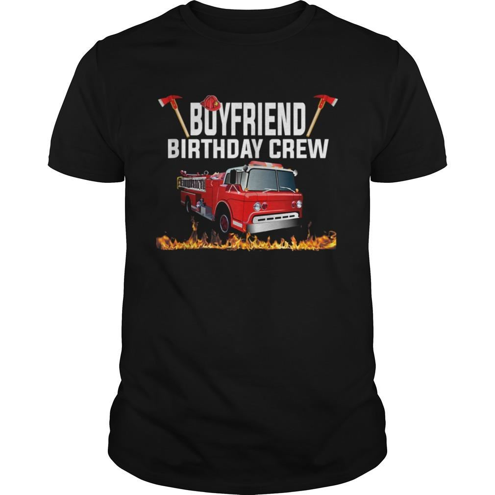 Boyfriend Birthday Crew Fire Truck Firefighter Fireman