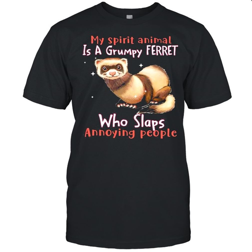 Awesome T-shirt Ferret Annoying People Ferret Lovers Hot 2021