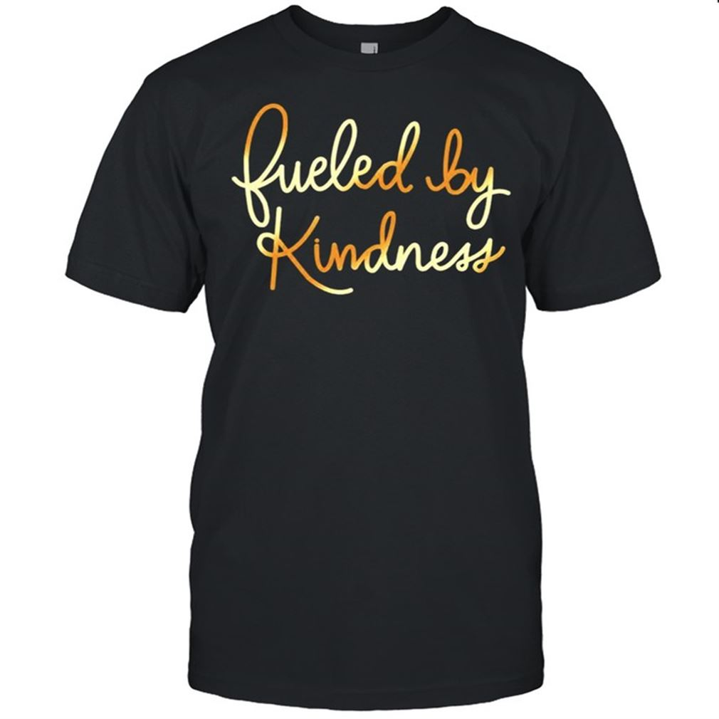 Great Fueled By Kindness Marvelous