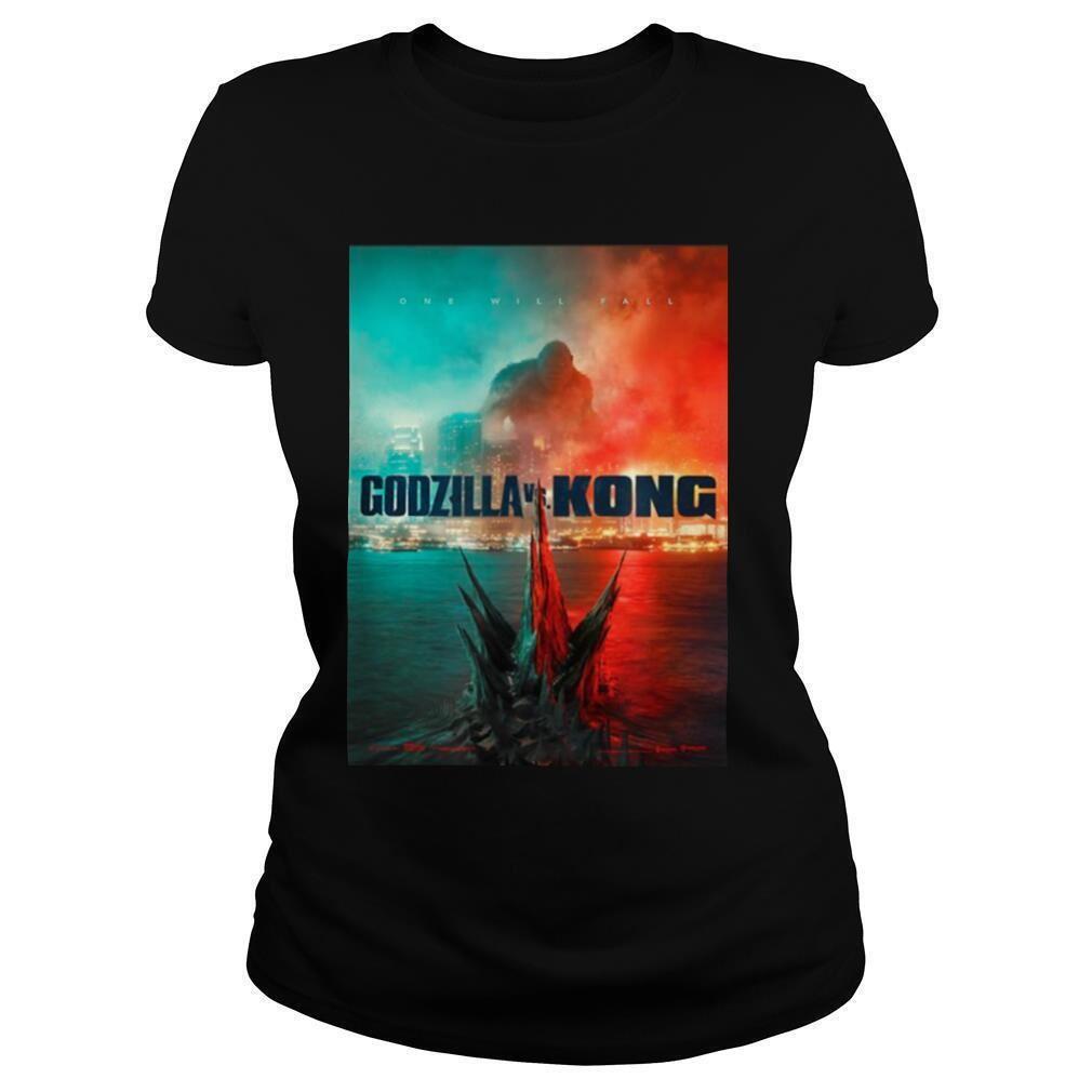 Awesome Godzilla Vs King Kong One Will Fall 2021 Brilliant T-shirt