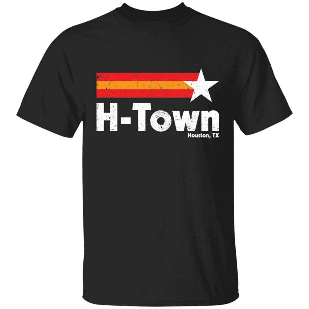 Amazing H Town Houston Tx Shirt Brilliant T-shirt