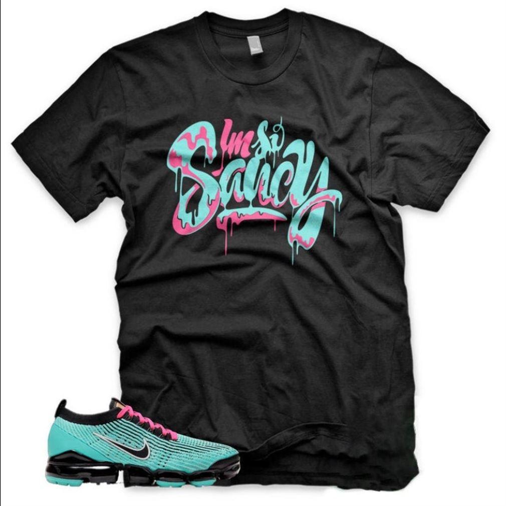 Great Hyper Turquoise- Pink Blast I M So Saucy Vapormax Flyknit 3 Black T-shirt Sneaker T Brilliant T-shirt