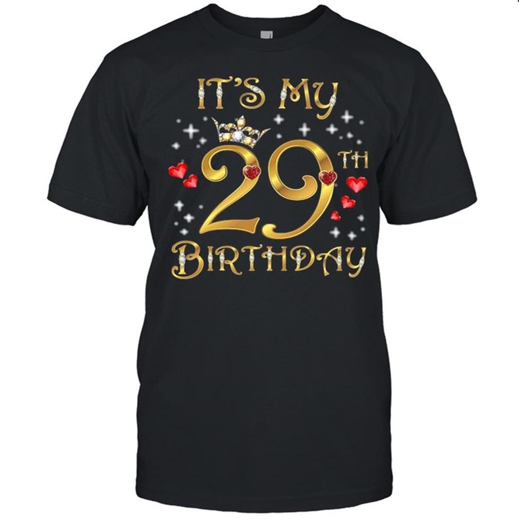 Fantastic Its My 29th Birthday So Incredible