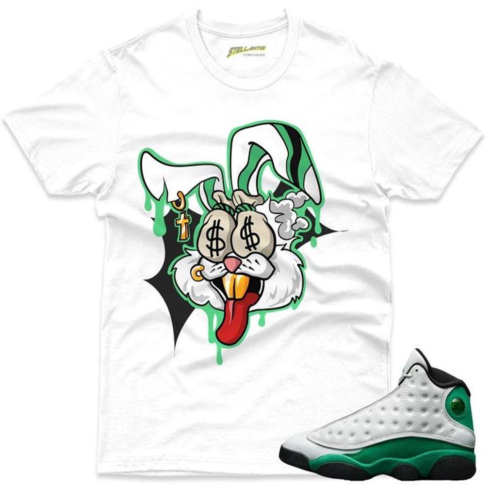 Money Motive Bunny Shirt To Match Jordan 13 Retro White _quot_lucky Green_quot_ Sneaker Unisex