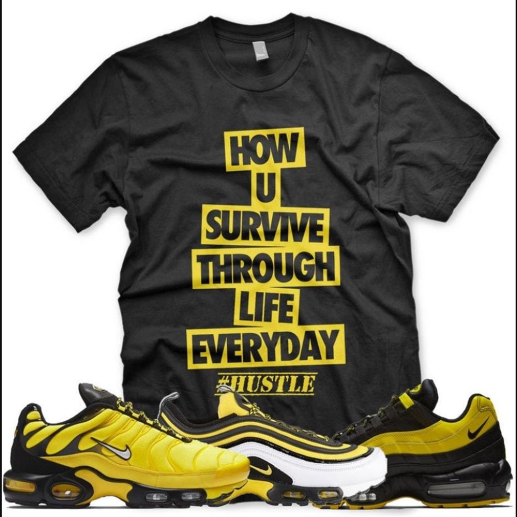New Hustle T Shirt For Nike Air Max Plus 97 95 Frequency Pack Black Yellow Sneaker T Shirt