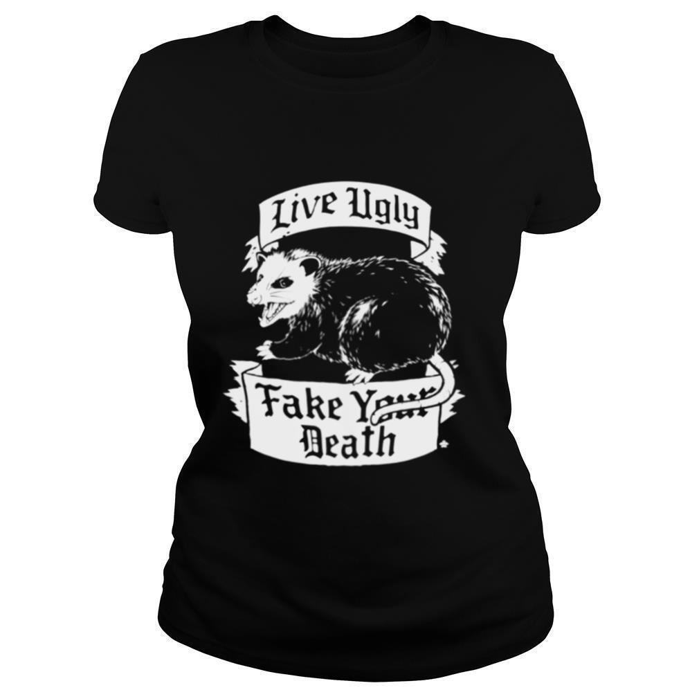 Terrific Tees Possum Live Ugly Fake Your Death Opossum Hot 2021