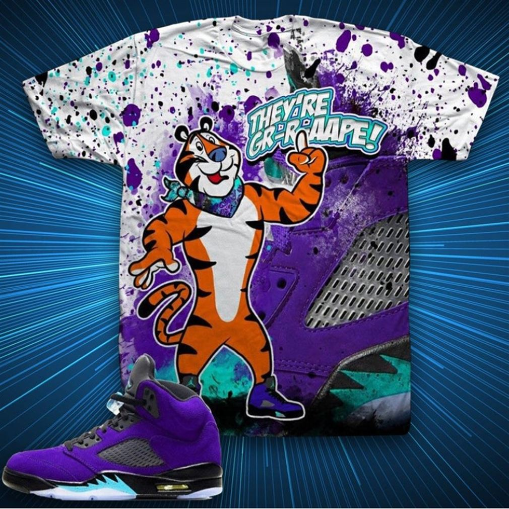 Awesome Tees Theyre Grape Tony The Tiger Shirt Jordan 5 Alternate Grape Grape Jordan Shirt T-shirt To Match So Epic