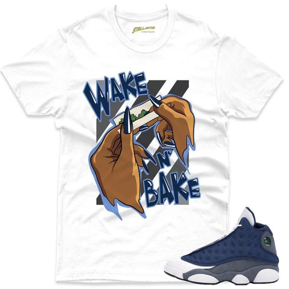 The Bee's Knee T-shrirt Wake N Bake - Air Jordan 13 Retro _quot_flint_quot_ Sneaker Streetwear Unisex So Beautiful