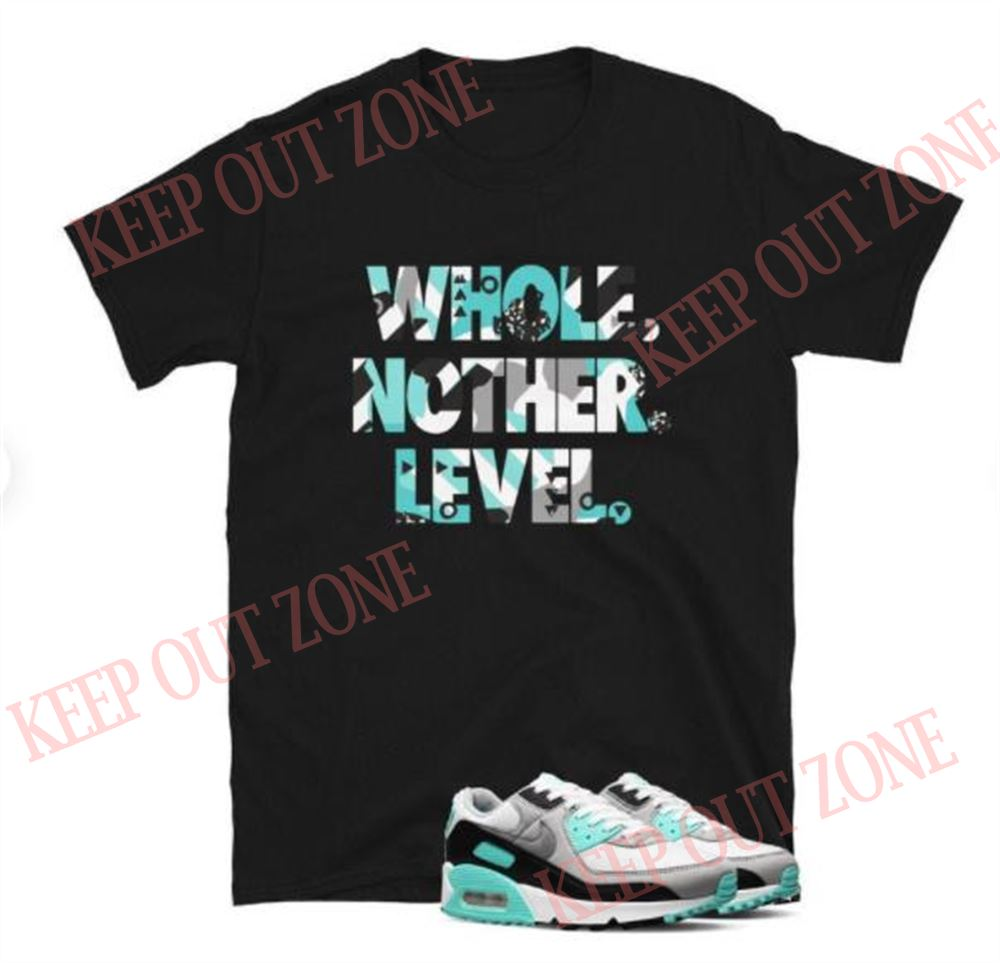 Air Max 90 Hyper Turquoise Tee Level Up Short-sleeve Unisex T-shirt 20