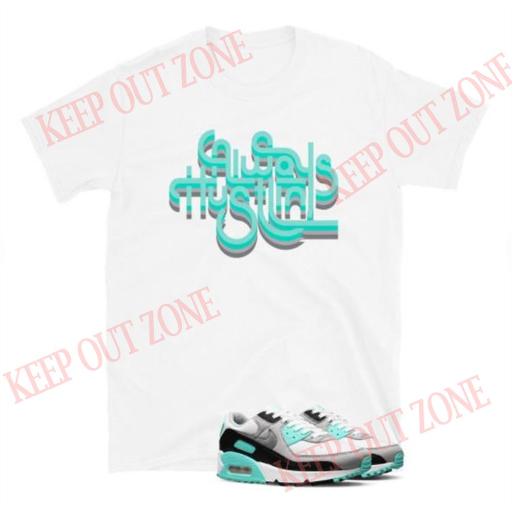 Air Max 90 Hyper Turquoise Tee The Hustle Short-sleeve Unisex T-shirt 2