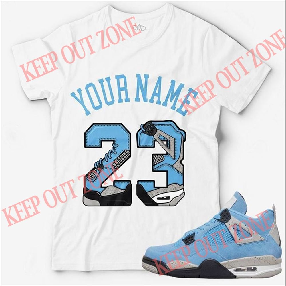 Great Custom Text _ Number 23 Unisex T-shirt Match Jordan 4 University Blue Hot 2021