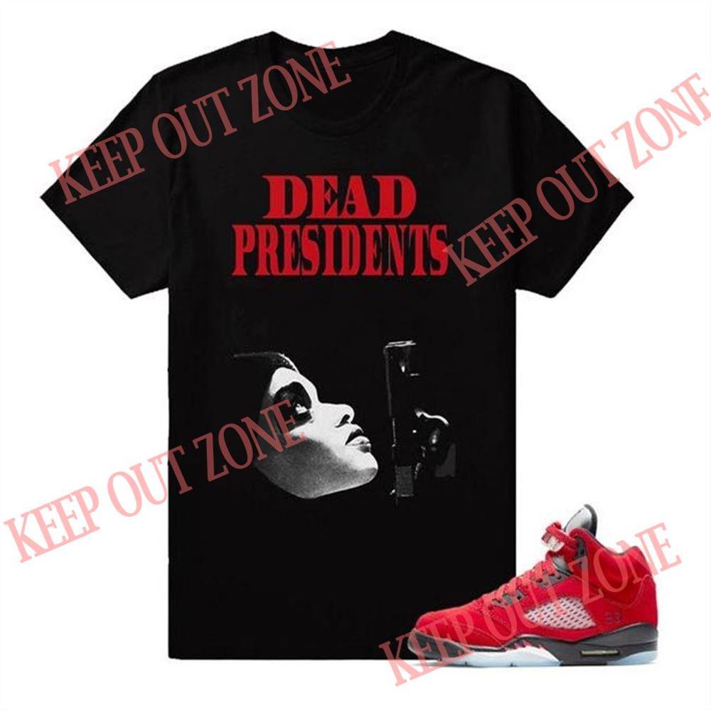 The Bees Knees Tee Shirt Dead Presidents Air Jordan 5 Raging Bull Sneaker Match Tees Shirt Black Hot 2021