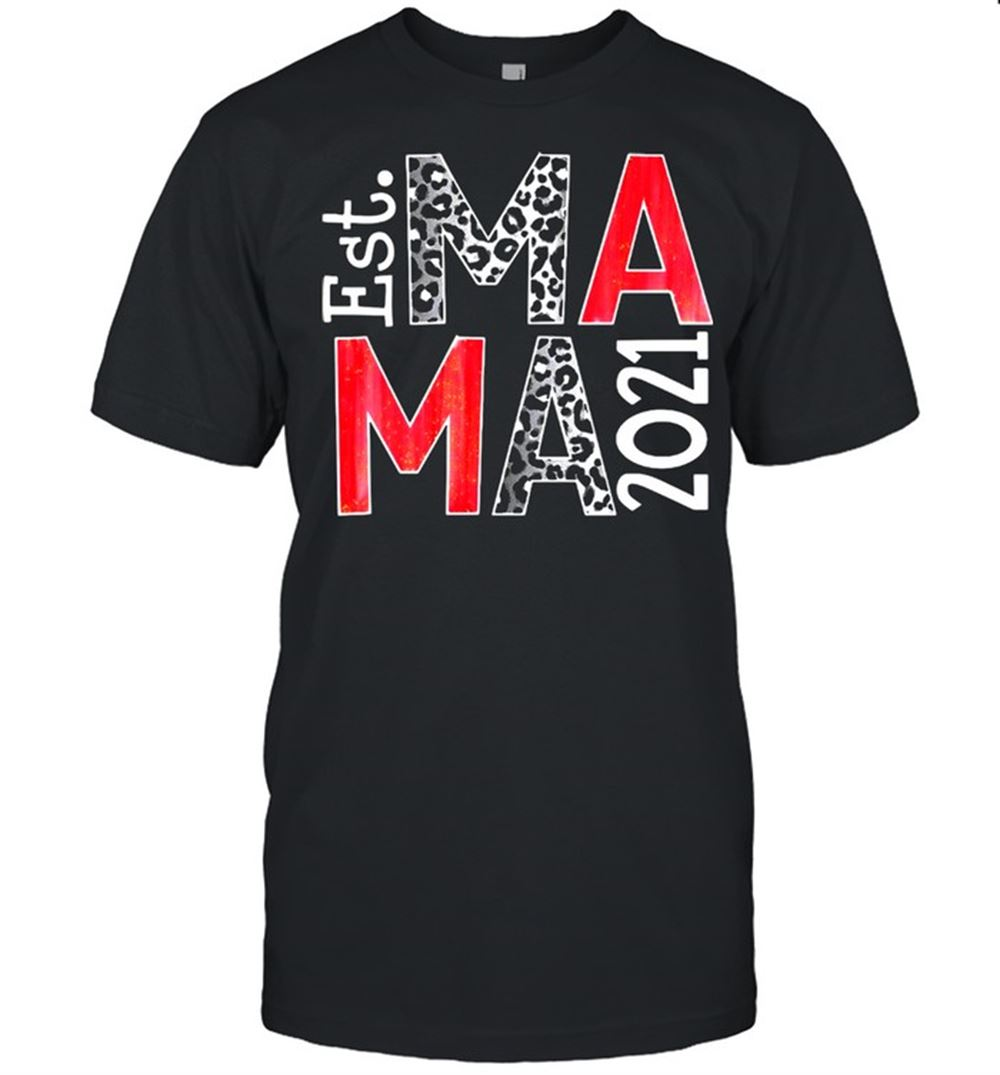 Amazing Tee Est Ma Ma 2021 Custom Year Transfer T-shirt So Wonderful