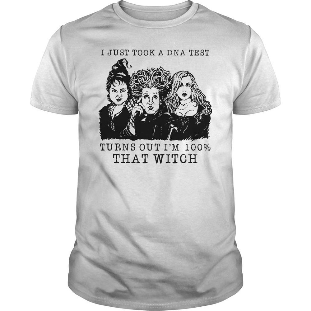 Amazing T-shirt Hocus Pocus I Just Took A Dna Test Turns Out Im 100 That Witch Shirt So Fabulous