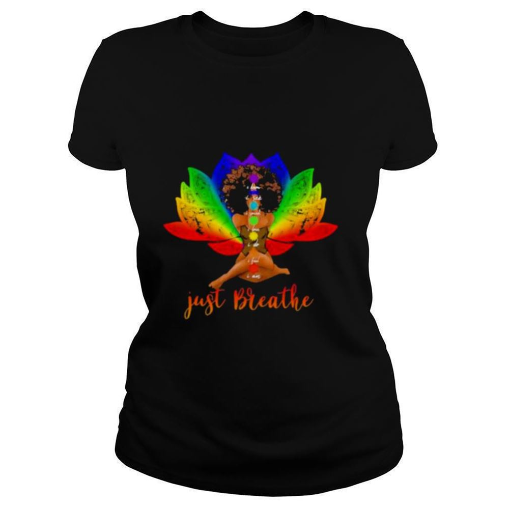 Terrific I Know I See I Speak I Love I Do I Feel I Am Just Breathe Black Girl Shirt Brilliant T-shirt