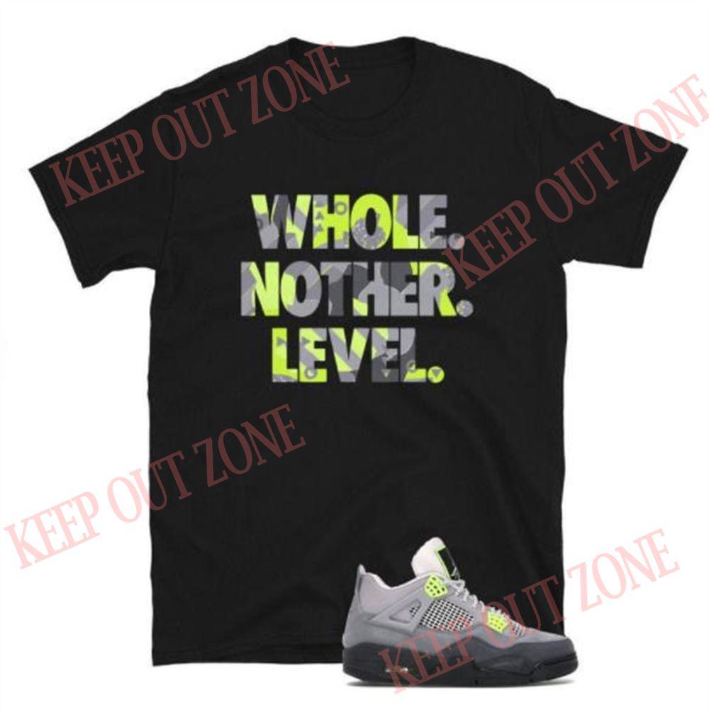 Amazing Jordan 4 Retro Se 95 Neon Tee Level Up Short-sleeve Unisex T-shirt So Epic