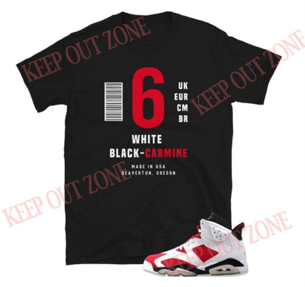 Cool Label Tee Jordan 6 Retro Carmine Unisex T-shirt So Fabulous