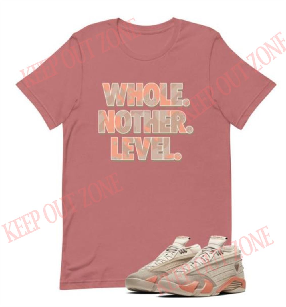 The Bees Knees Tee Shirt Level Up Tee Jordan 14 Retro Clot Unisex T-shirt So Wonderful