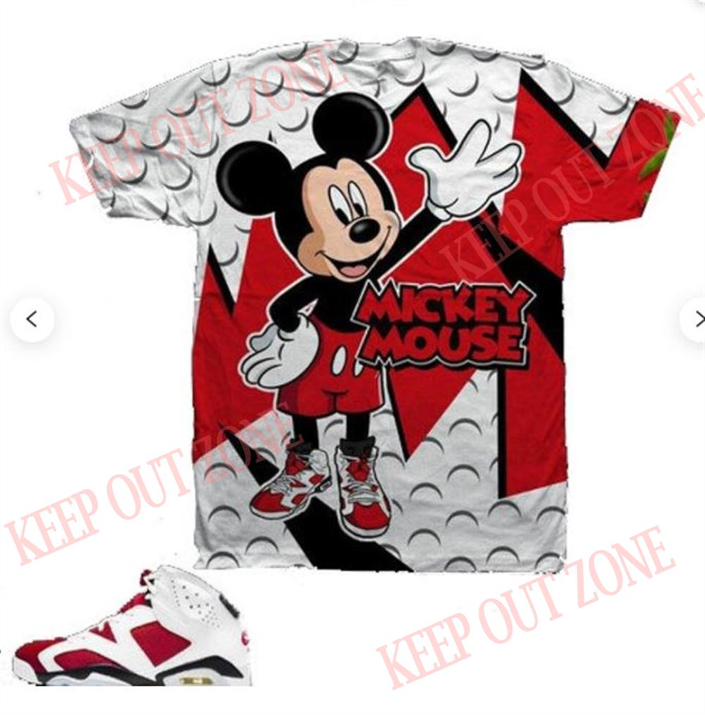 Terrific Mickey Ways Shirt Jordan 6 Retro Carmine Mickey Ways 2021 Sneaker Match Unisex T-shirt Made To Match Jordan 6 Carmine 2021 T-shirt New 2021